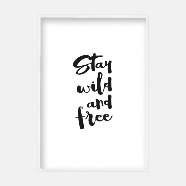"Poster 50x70cm ""Stay Wild"""