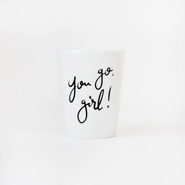 "Kaffeebecher ""You go, Girl"""